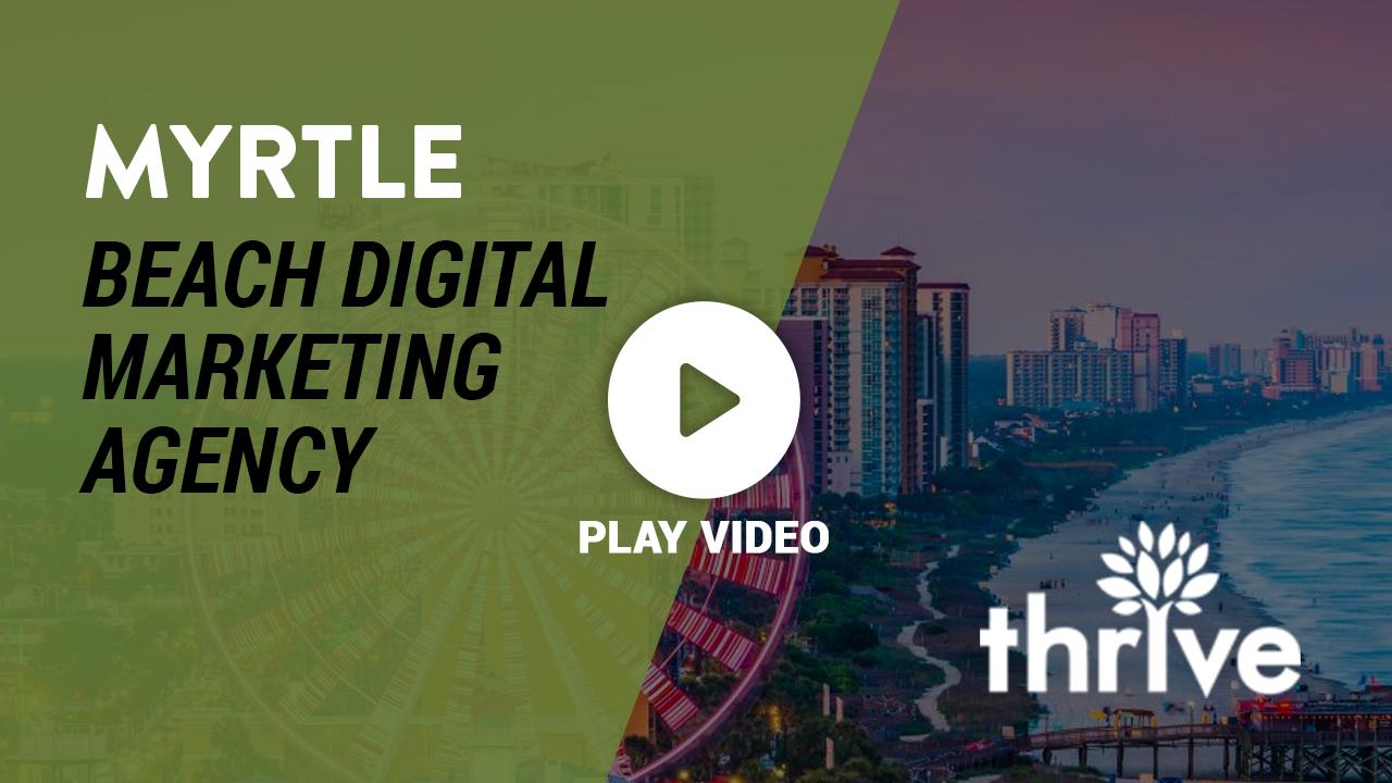 Myrtle Beach Digital Marketing Agency