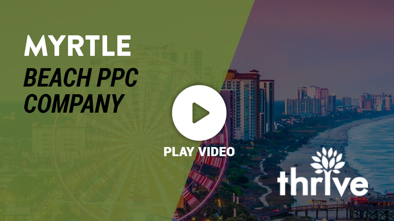 PPC Agency in Myrtle Beach