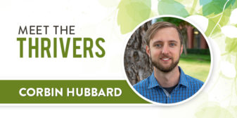 Meet the Thrivers: Corbin Hubbard