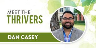 Meet the Thrivers: Dan Casey