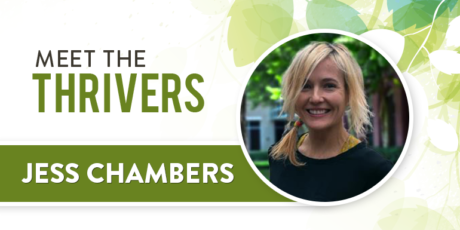 Meet The Thrivers: Jess Chambers