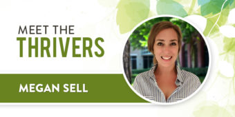 Meet The Thrivers: Megan Sell