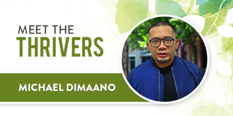 Meet The Thrivers: Michael Dimaano