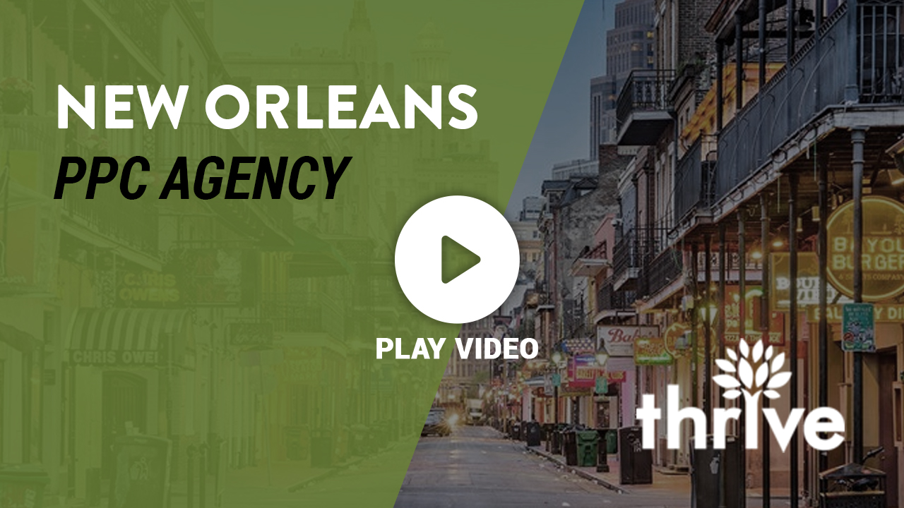 New Orleans PPC Agency