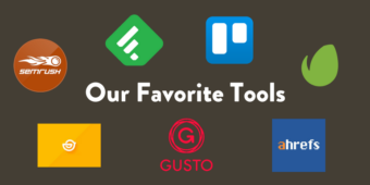 Our Favorite Tools