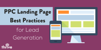 4 PPC Landing Page Best Practices for Lead Generation