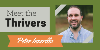 Meet the Thrivers Series: Peter Inzerillo