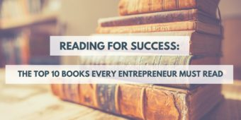 The top 10 books every entrepreneur must read
