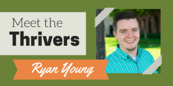 Meet the Thrivers: Ryan Young