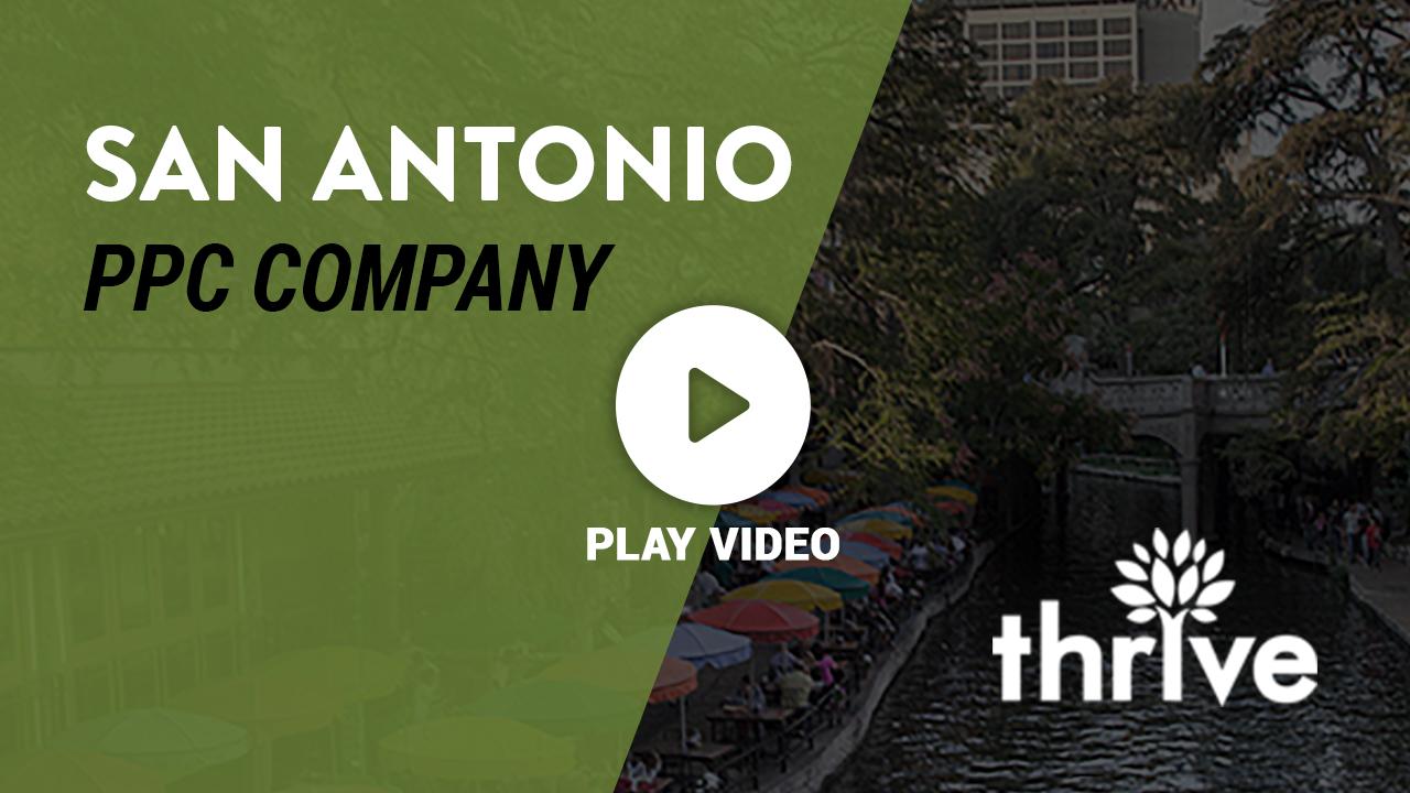 San Antonio PPC Agency