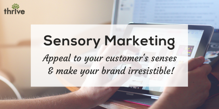 Sensory Marketing What It Is Why It Matters And How To Use It