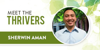 Meet The Thrivers: Sherwin Aman