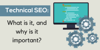 Technical SEO: What is it, and why is it important?