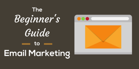 The Beginner's Guide to Email Marketing by Thrive Internet Marketing