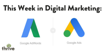 This Week in Digital Marketing: Google AdWords Changes Name