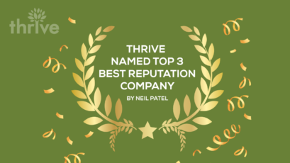 Thrive Named Top 3 Best Reputation Management Company by Neil Patel