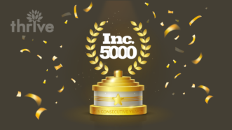 Thrive Named to Inc. 5000 List of Fastest-Growing Companies in America for 5th Consecutive Year