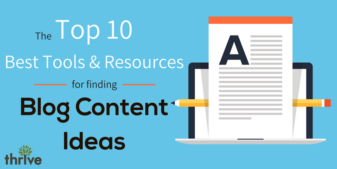 The Top 10 Tools & Resources for Finding Blog Post Ideas