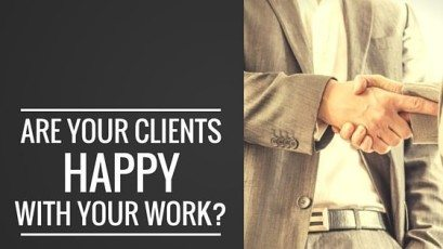 Are Your Clients Happy With Your Work