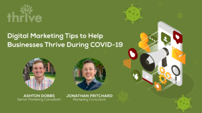 Digital Marketing Tips to Help Businesses Thrive During COVID-19