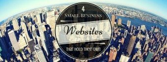 Website Design For Small Business: 4 Sites That Hold Their Own