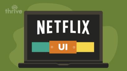 What Netflix Artwork Personalization Can Teach Us About UI Web Design