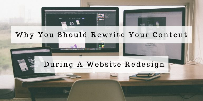 5 Reasons Why You Should Rewrite Content During A Website