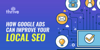 Why You Should Include Google Ads In Your Local SEO Strategy