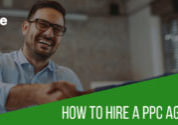 How to hire a PPC Agency