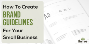 How to Create Brand Guidelines for Your Small Business
