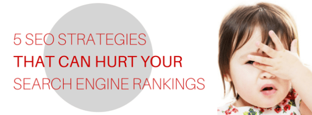 5 SEO Methods That Kill Search Rankings
