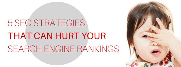 5 SEO Methods That Kill Search Rankings