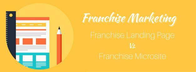 Franchise Landing Page vs Microsite