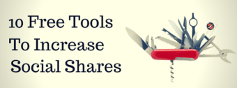 10 Free Tools To Increase Social Sharing