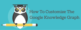 How To Customize The Google Knowledge Graph