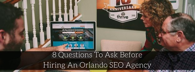 8 Questions To Ask Before Hiring An Orlando SEO Agency