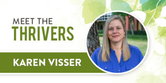 Meet The Thrivers: Karen Visser