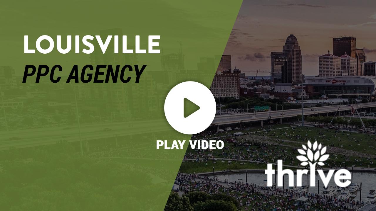 Louisville PPC Agency