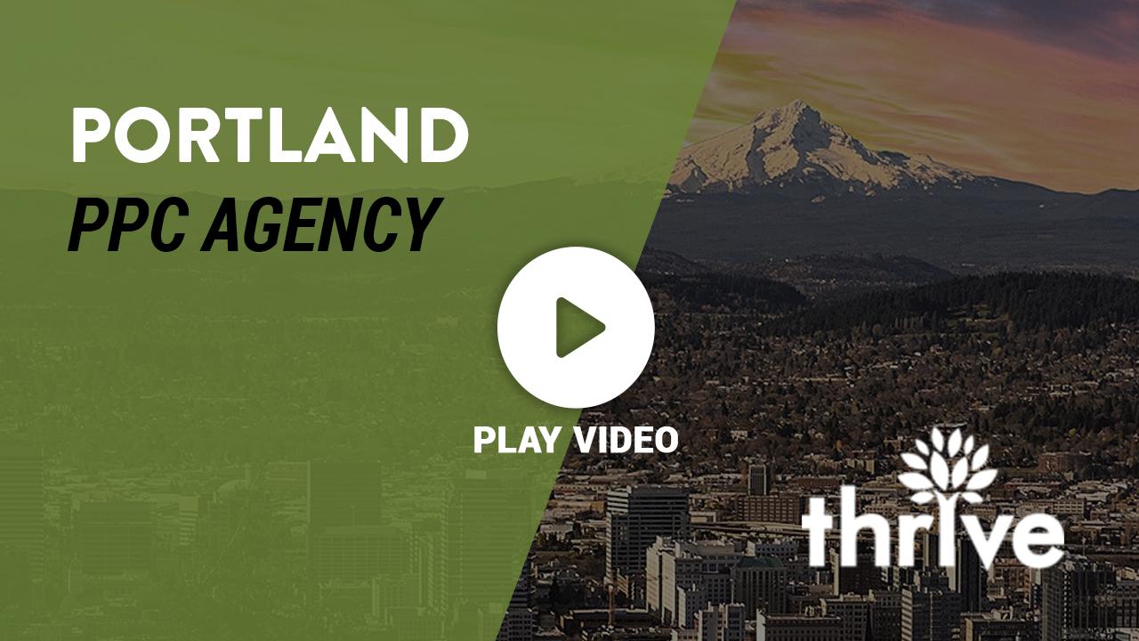 Portland PPC Agency