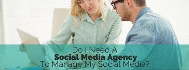 Do I Need A Social Media Advertising Agency To Manage My Social Media?