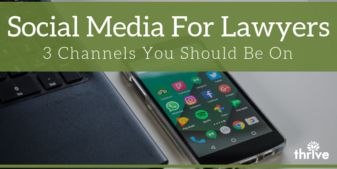 Social Media for Lawyers: Which Channels Should You Be On?