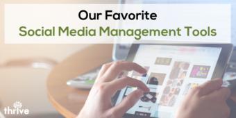 The 13 best social media management tools