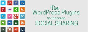 Increase Social Sharing With These Five WordPress Plugins