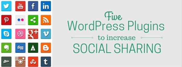 5 WordPress Plugins To Increase Social Sharing