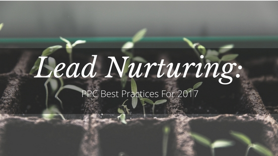 Lead Nurturing and PPC