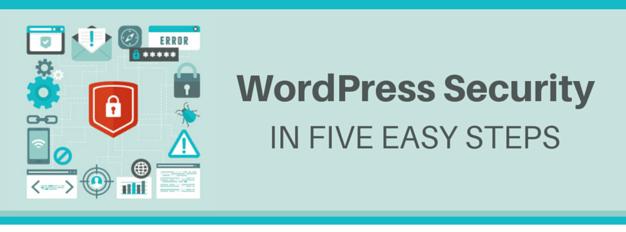 WordPress Security In 5 Easy Steps